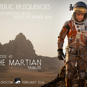 Arthur Sense - Esoteric Frequencies #047: The Martian tribute [Feb 16] on tm-radio.com