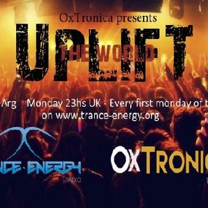 OxTronica - UPLIFT THE WORLD Episode #033 - May 1st 2017