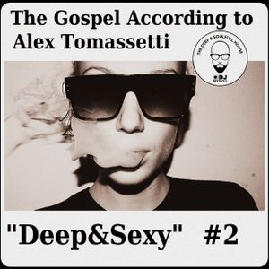 Deep&Sexy Vol.2 by Alex Tomassetti