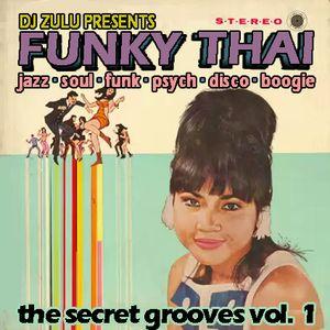 The Secret Grooves v.1 - Funky Thai