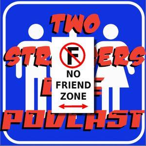 Ep 125: Plenty Of Fish - Two Strangers One Podcast