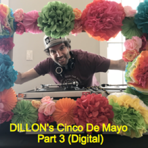 DIllon's Cinco de Mayo Part 3 (digital)