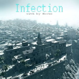 Infection #6 with by Dj Hocus