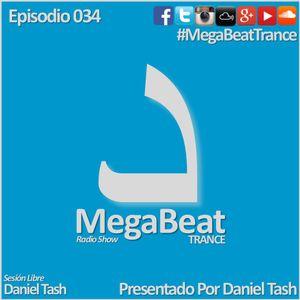 MEGABEAT 034 (Set Libre. Daniel Tash)