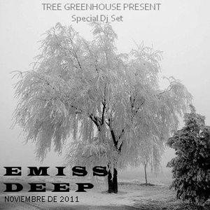 Emiss_Deep @ Studio_Tree_Greenhouse_Present_Special_Dj_Set_Noviembre_2011
