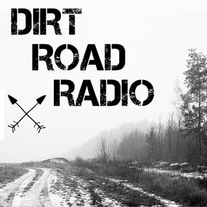 Dirt Road Radio: Ep. 003