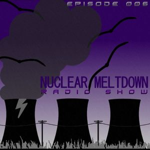 Nuclear Meltdown Radio Show Episode 6 (06-07-2012) - Oliver Carlsson & Bass Rider Guestmixes - INT