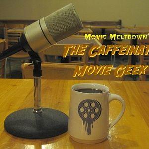 110.1: The Caffeinated Movie Geek