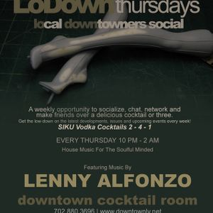 Set From LowDown Thursdays @Downtown Cocktail Room Las Vegas Hosted by Lenny Alfonso