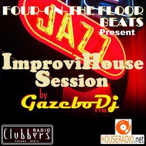 Four-On-The-Floor Beats Program24º (W21/2021) ImproviHouse Session by Gazebo Dj TTM.