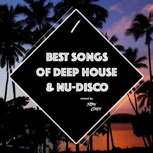 BEST SONGS OF DEEP HOUSE & NU-DISCO Vol.1 (mixed by Steph Coren) (MAY 2017) #Podcast