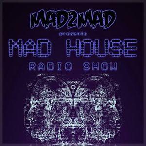 MAD HOUSE Radio Show 001 with Antonio Giacca