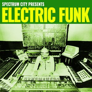 Electric Funk Pt.1 - Plastic Grooves