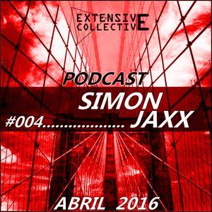 Podcast Extensive Collective #004 with Simon Jaxx