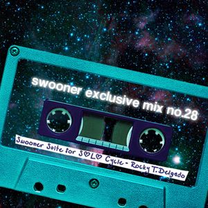 Swooner mix no. 28: Swooner Suite For Solo Cycle by Rocky T. Delgado