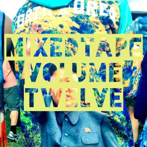 MIXEDTAPE VOLUME TWELVE