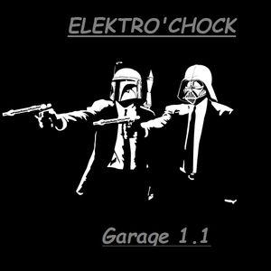 Garage 1.1 By Elektro'Chock