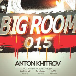Anton Khitrov - Big Room 015