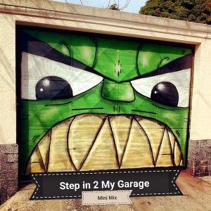 Step in 2 My Garage (Mini Mix)
