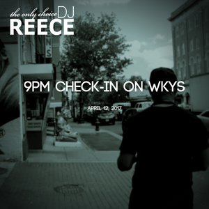 9PM Check-In on WKYS 4-12-2017