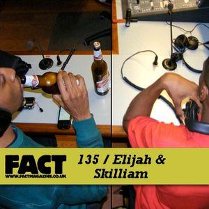 Elijah & Skilliam - Fact Mix: 135 - March 2010