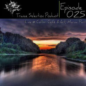 Peter Sole - Trance Selection Podcast 025 Live @ Colibri Café & Art, Marina Part