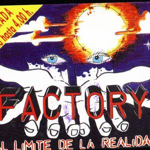 Factory - 12/08/1989 - Alicante