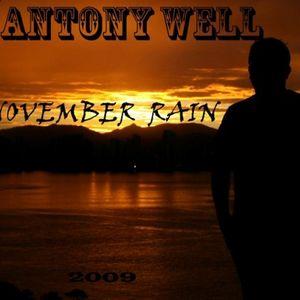 Antony Well - Set - November Rain I 2009