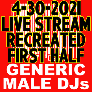 (Mostly) 80s & New Wave Happy Hour - Generic Male DJs - 4-30-2021