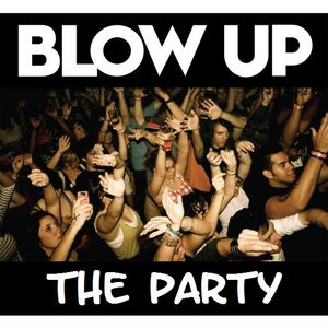 Blow Up The Party#1