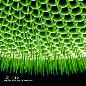 DJ Rio Flying High Radio Sessions Mix #515