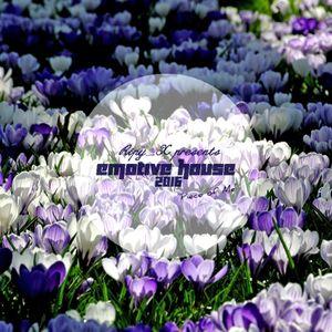 Ripy_X presents Emotive House 2016.03.27.