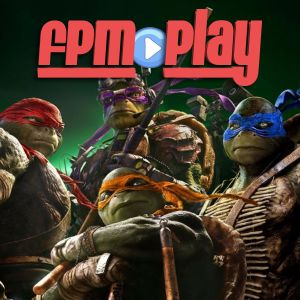 FPM Play #44: Ninja Turtles Review