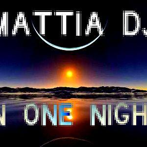 Mattia Dj - In One Night