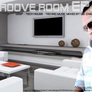 Groove Room EP.2 - Dj. Chambell