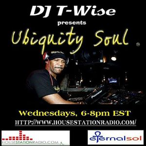 "DJ T-Wise (Ubiquity Soul) ""Live"" on House Station Radio (8-26-15)"