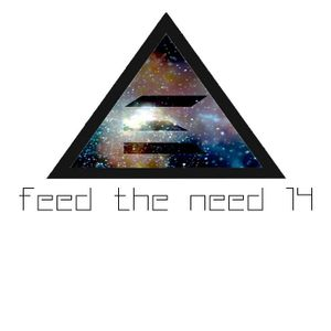 Feed The Need 14 (_Eros Mix)