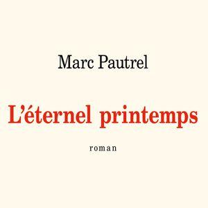 """Caractères, d'Alex Mathiot - Marc Pautrel, """"L'Éternel printemps"""", éditions Gallimard, coll. L'Infini"""