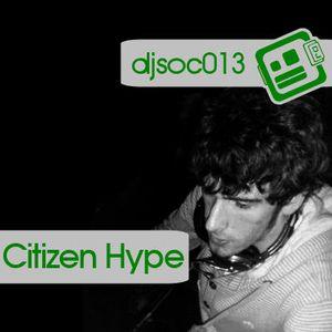 DJSoc 013: Citizen Hype