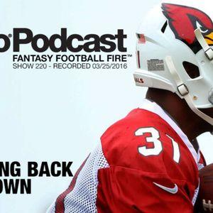 Pyro Fantasy Football Podcast 2016 - The Running Back Rundown - Fantasy Football Fire - Show 220 (re