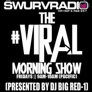 SwurvRadio.com || The #Viral Morning Show w/ DJ Big Red-1 || 6.23.12