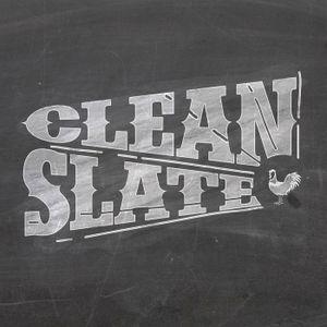 Clean Slate - Part 1