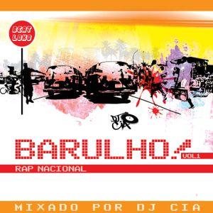 Barulho Volume 01- mixando rap nacional