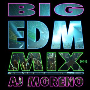 BIG EDM Mix001