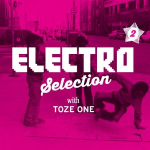 Electro Selection 2 with Toze One