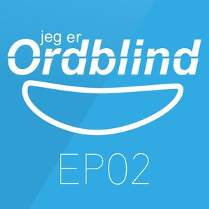 Ep02 - Ordblindtest