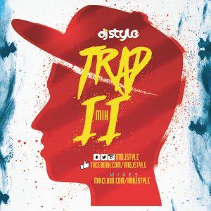 TRAP MIX 2 (DJ STYLE)