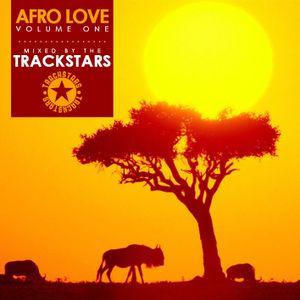 #AfroLove Vol.1 - Mixed by the Trackstars @TrackstarsDJ