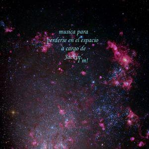 Musica Para Perderse En El Espacio A Cargo De Jackin'I'm!