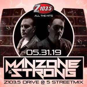 Manzone & Strong - Drive @ Five Streetmix - May 31 2019